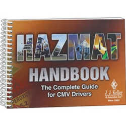 Hazmat Handbook: The Complete Guide for CMV Drivers